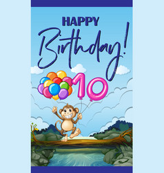 Birthday card with monkey and balloon number ten vector