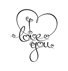 caligraphic text i love you vector image