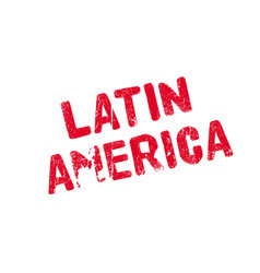 latin america rubber stamp vector image