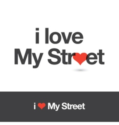 I love my street vector