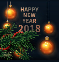 happy new year 2018 fir tree greeting card vector image