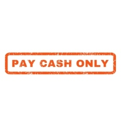 Pay cash only rubber stamp vector