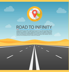 Road to infinity highway road in the desert vector