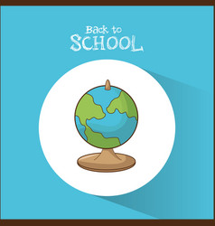 Back to school globe map symbol blue background vector