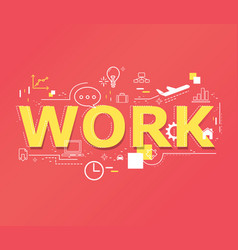 creative of work word lettering typography vector image vector image