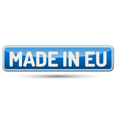 Made in eu - abstract beautiful button with text vector