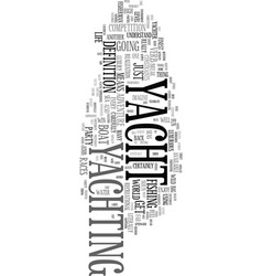 yacht the noun and the verb text word cloud vector image vector image