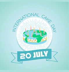20 july international cake day vector