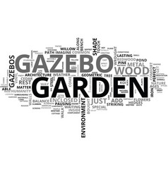 A look at garden gazebos text word cloud concept vector