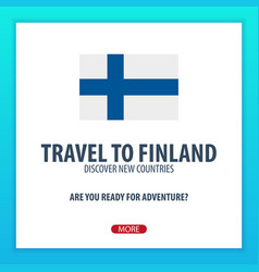 Travel to finland discover and explore new vector