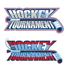 hockey tournament inscription vector image vector image
