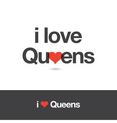 I love queens vector