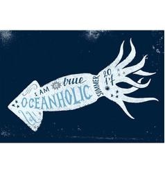 i am a true oceanholic summer 2017 lettering vector image vector image