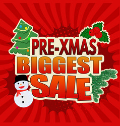 Pre-xmas biggest sale banner design vector