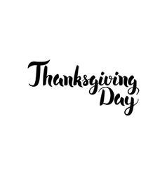 Thanksgiving day handwritten calligraphy vector