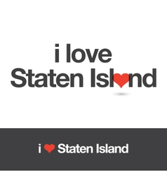 i love staten island vector image