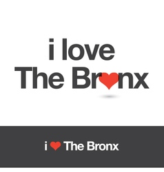 I love the bronx vector