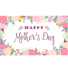 Happy mothers day lettering greeting banner with vector