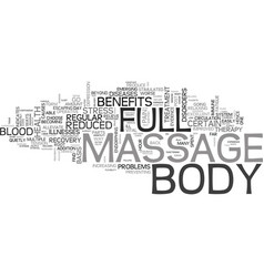 Benefits of full body massage text word cloud vector