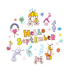 hello september vector image vector image