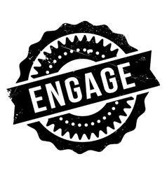Engage stamp rubber grunge vector