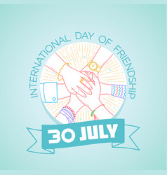 30 july international day of friendship vector