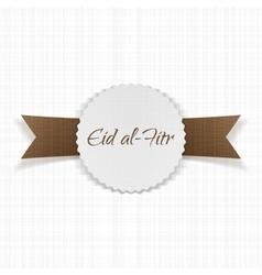 Eid al-fitr greeting paper label vector