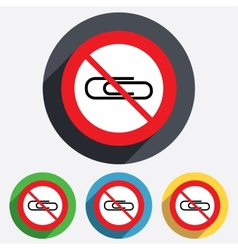 Do not use paper clip sign icon clip symbol vector
