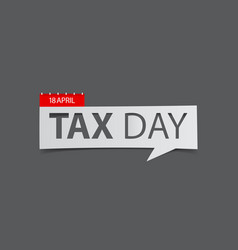 Tax day banner isolated on gray background vector