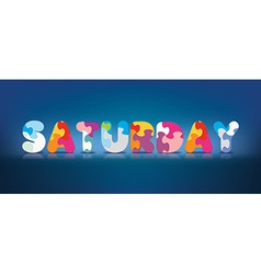 Saturday written with alphabet puzzle vector