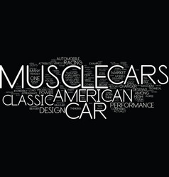 The best of american muscle cars text background vector