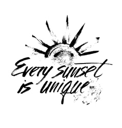 Every sunset is unique vector
