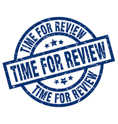 Time for review blue round grunge stamp vector