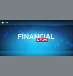 Mass media financial news breaking news banner vector