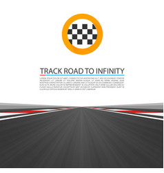 Track road to infinity road highway vector