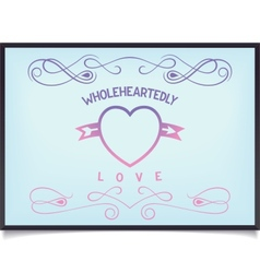 Heart with lettering and pattern vector