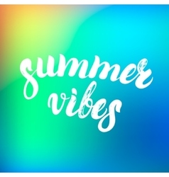 Summer vibes hand written lettering on a colorful vector image