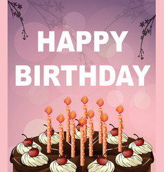 Birthday card template with chocolate cake vector