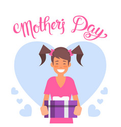 happy mother day girl hold gift box spring vector image vector image