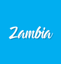 zambia text design calligraphy vector image vector image