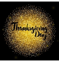 Thanksgiving day lettering over gold vector