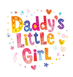 Daddys little girl vector