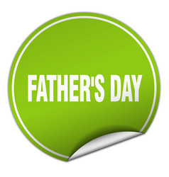 Fathers day round green sticker isolated on white vector