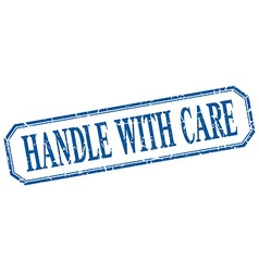 Handle with care square blue grunge vintage vector