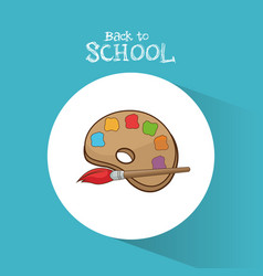 Back to school palette paint color brush vector