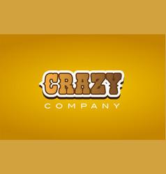 Crazy western style word text logo design icon vector