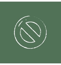Not allowed sign icon drawn in chalk vector