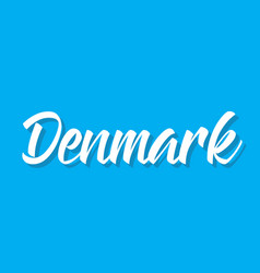 Denmark text design calligraphy vector