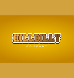 Hillbilly hill billy western style word text logo vector