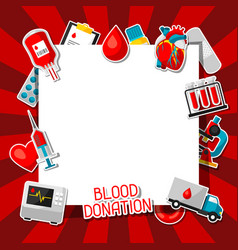 Blood donation background with blood donation vector